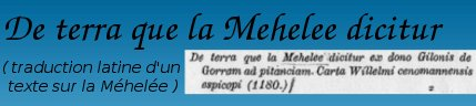 De terra que la Mehelee Dicitur (traduction latine)